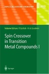 Gutlich P., Goodwin H. — Spin Crossover in Transition Metal Compounds I