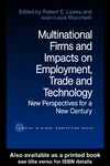 Lipsey R. — Multinational Firms and Impacts on Employment, Trade and Technology: New Perspectives for a new Century