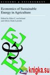 van Ierland E.C., Lansink A.G.O. — Economics of sustainable energy in agriculture
