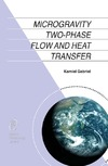 Gabriel K. — Microgravity Two-phase Flow and Heat Transfer