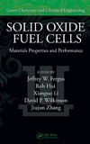 Fergus J., Hui R. — Solid Oxide Fuel Cells: Materials Properties and Performance