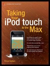 Sadun E. — Taking Your iPod touch to the Max