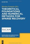 Fornasier M. — Theoretical foundations and numerical methods for sparse recovery