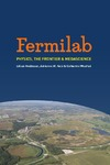 Hoddeson L., Kolb A., Westfall C. — Fermilab: Physics, the Frontier, and Megascience