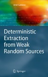 Gabizon A. — Deterministic extraction from weak random sources