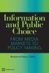 Islam R. — Information and Public Choice: From Media Markets to Policymaking