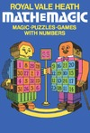 Heath R.V. — Mathemagic: Magic, Puzzles and Games with Numbers