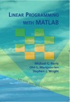 Ferris M.C., Mangasarian O.L., Wright S.J. — Linear programming with MATLAB