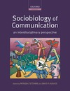 Hughes D. — Sociobiology of Communication: an interdisciplinary perspective