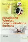 Esmailzadeh R. — Broadband Wireless Communications Business: An Introduction to the Costs and Benefits of New Technologies