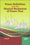 Emanuel A. — Power Definitions and the Physical Mechanism of Power Flow