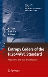 Tian X., Le T., Lian Y. — Entropy Coders of the H.264 AVC Standard: Algorithms and VLSI Architectures