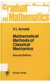Arnold V., Weinstein A., Vogtmann K. — Mathematical Methods of Classical Mechanics