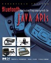 Thompson J.L., Kline P. — Bluetooth application programming with the Java APIs