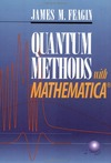 Feagin J.M. — Quantum methods with Mathematica
