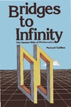 Guillen M. — Bridges to Infinity: The Human side of Mathematics