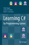Egges A., Fokker J., Overmars M. — Learning C# by programming games