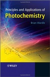 Wardle B. — Principles and Applications of Photochemistry