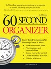 Davidson J. — 60 Second Organizer: Sixty Solid Techniques for Beating Chaos at Work