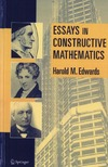 Edwards H. — Essays in Constructive Mathematics