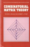Brualdi R., Ryser H. — Combinatorial Matrix Theory (Encyclopedia of Mathematics and its Applications)