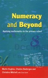 Hughes M., Desforges C., Mitchell C. — Numeracy and Beyond: Applying Mathematics in the Primary School
