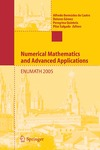 de Castro A.B., Quintela P. — Numerical Mathematics and Advanced Applications: Proceedings of ENUMATH 2005 the 6th European Conference on Numerical Mathematics and Advanced Applications, Santiago de Compostela, Spain, July 2005