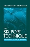 Ghannouchi F., Mohammadi A. — The Six-Port Technique With Microwave and Wireless Applications