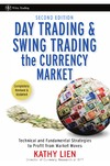 Lien K. — Day Trading and Swing Trading the Currency Market: Technical and Fundamental Strategies to Profit from Market Moves