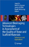 Qin L., Genant H., Griffith J. — Advanced Bioimaging Technologies in Assessment of the Quality of Bone and Scaffold Materials Techniques and Applications