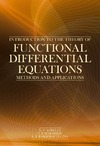 Azbelev N.V., Maksimov V.P. — Introduction to The Theory of Functional Differential Equations: Methods and Applications