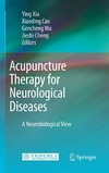 Xia Y., Cao X., Wu G. — Acupuncture Therapy for Neurological Diseases: A Neurobiological View