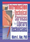Kao M. — Introduction to Technical Services for Library Technicians (Haworth Series in Cataloging & Classification.)