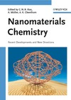 Rao C., Muller A., Cheetham A. — Nanomaterials Chemistry: Recent Developments and New Directions