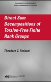 Faticoni T.G. — Direct Sum Decompositions of Torsion-Free Finite Rank Groups
