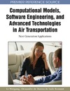 Weigang L. — Computational Models, Software Engineering, and Advanced Technologies in Air Transportation: Next Generation Applications