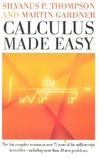 Thompson S.P., Gardner M. — Calculus made easy