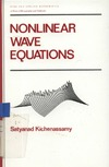 Kichenassamy S. — Nonlinear Wave Equations