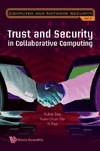 Zou X., Dai Y., Pan Y. — Trust and Security in Collaborative Computing