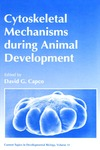 Capco D.G. — Cytoskeletal Mechanisms During Animal Development