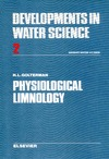 Golterman H.L. — Physiological Limnology: Approach to the Physiology of Lake Ecosystems