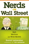 Leinweber D. — Nerds on Wall Street: Math, Machines and Wired Markets