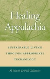 Fritsch A., Gallimore P. — Healing Appalachia: Sustainable Living through Appropriate Technology