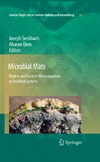 Seckbach J., Oren A. — Microbial Mats: Modern and Ancient Microorganisms in Stratified Systems