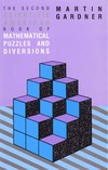 Gardner M. — The Second Scientific American Book of Mathematical Puzzles and Diversions