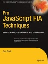 Odell D. — Pro Javascript RIA Techniques: Best Practices, Performance and Presentation