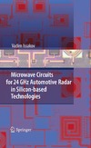 Issakov V. — Microwave Circuits for 24 GHz Automotive Radar in Silicon-based Technologies