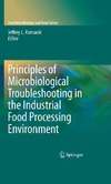Kornacki J.L., Doyle M.P. — Principles of Microbiological Troubleshooting in the Industrial Food Processing Environment