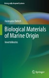 Ehrlich H. — Biological Materials of Marine Origin: Invertebrates