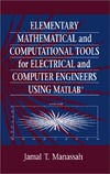Manassah J. — Elementary Mathematical and Computational Tools for Electrical and Computer Engineers Using MATLAB, Second Edition